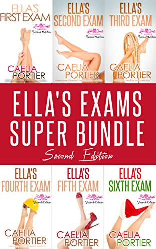 Ella's Exams Super Bundle (Six Steamy Medical Play Stories): Ella's First Exam, Ella's Second Exam, Ella's Third Exam, Ella's Fourth Exam, Ella's Fifth Exam, AND Ella's Sixth Exam