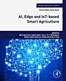 ai, edge and iot-based smart agriculture