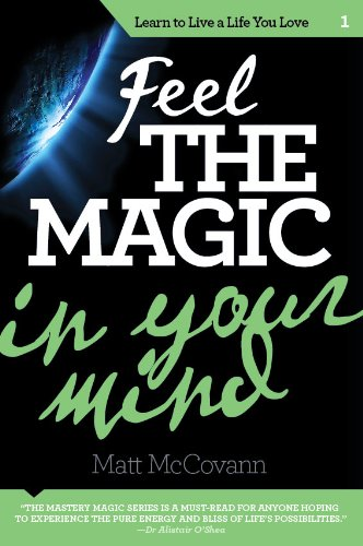 Feel The Magic in Your Mind (English Edition)
