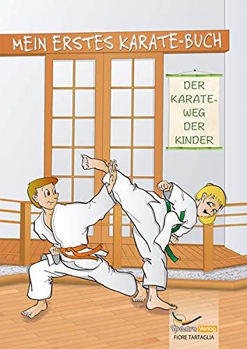 Mein erstes Karate-Buch: Der Karate-Weg...