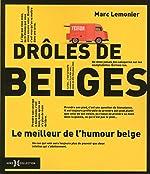 Drôles de Belges de Marc LEMONIER