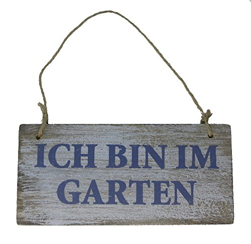 Holz Schild mit Kordel Ich Bin im Garten Shabby 17 x 8cm - Natur/weiß/blau - zum aufhängen - Garten-Schild - Deko-Schild