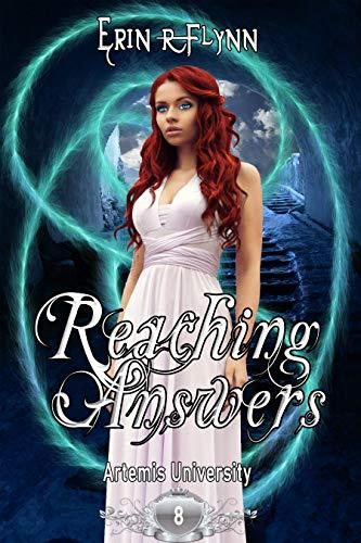 Reaching Answers (Artemis University Book 8) (English Edition)
