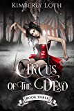 Circus of the Dead: Book 3