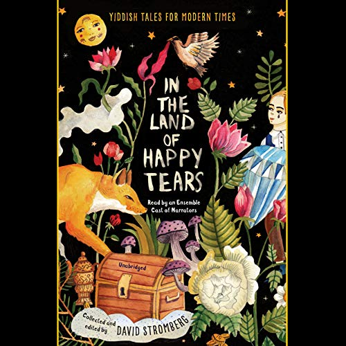 『In the Land of Happy Tears: Yiddish Tales for Modern Times』のカバーアート