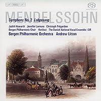 メンデルスゾーン:交響曲第2番変ロ長調 Op.52「讃歌」 (Mendelssohn : Lobgesang / Litton, Bergen Phil) (SACD Hybrid)
