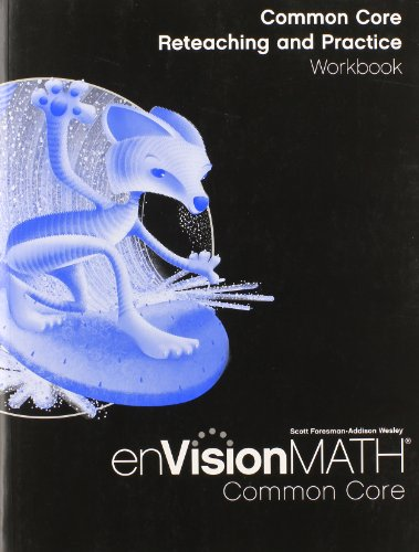 Envision Math Common Core Reteaching And Practice Workbook Grade 6