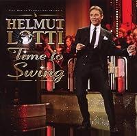 Time to Swing by Helmut Lotti (2008-10-07)