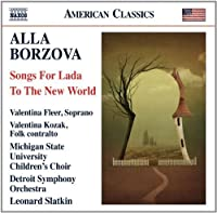 Songs for Lada / To the New World by Alla Borzova (2012-05-29)