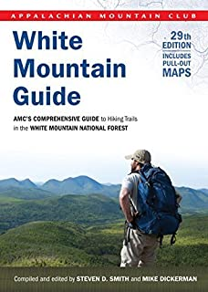 White Mountain Guide: AMC's Comprehensive Guide To Hiking Trails In The White Mountain National Forest (Appalachian Mountain Club White Mountain Guide) by Steven D. Smith (2012-04-17)