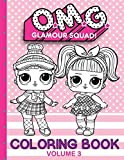 O.M.G. Glamour Squad: Coloring Book For Kids: Volume 3 (03)...