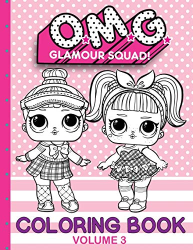 O.M.G. Glamour Squad: Coloring Book For Kids: Volume 3