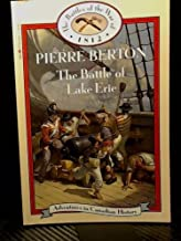 The Battle of Lake Erie (Battles of the War of 1812, Book 19) (Adventures in Canadian History Series)