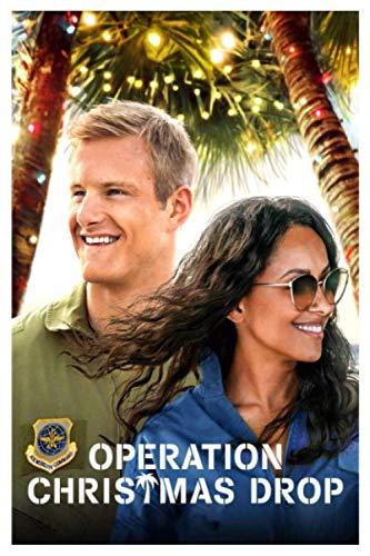 Operation Christmas Drop: Operation Christmas Drop Movie 2020 | Operation Christmas Drop Film | Fans Cute Notebook Journal Gift