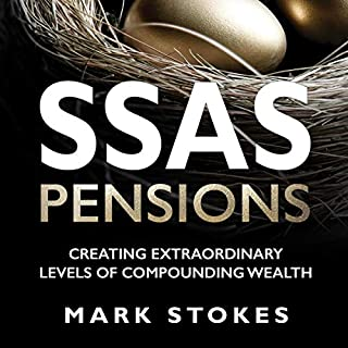 SSAS Pensions: Creating Extraordinary Levels of Compounding Wealth cover art