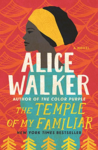 The Temple of My Familiar (The Color Purple Collection Book 2)
