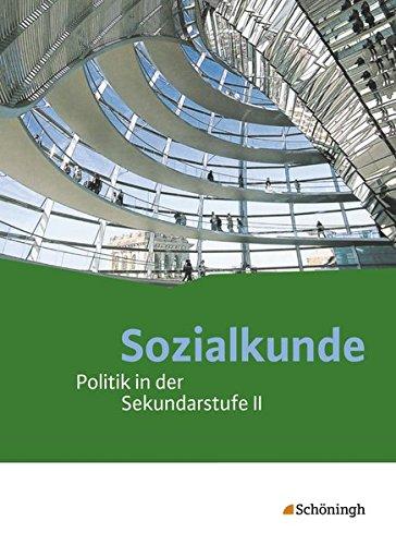 Sozialkunde - Politik in der Sekundarstufe II - Ausgabe 2015: Schülerband