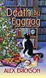 Death by Eggnog (A Bookstore Cafe Mystery)
