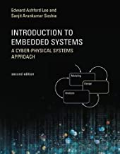 Introduction to Embedded Systems: A Cyber-Physical Systems Approach (The MIT Press)