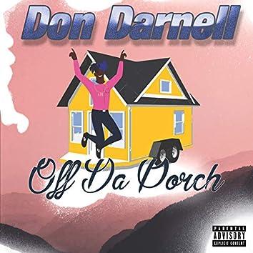 Off Da Porch