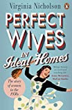 Perfect Wives in Ideal Homes: The Story Of Women In The 1950's