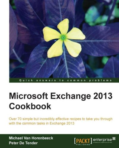 Microsoft Exchange 2013 Cookbook (English Edition)