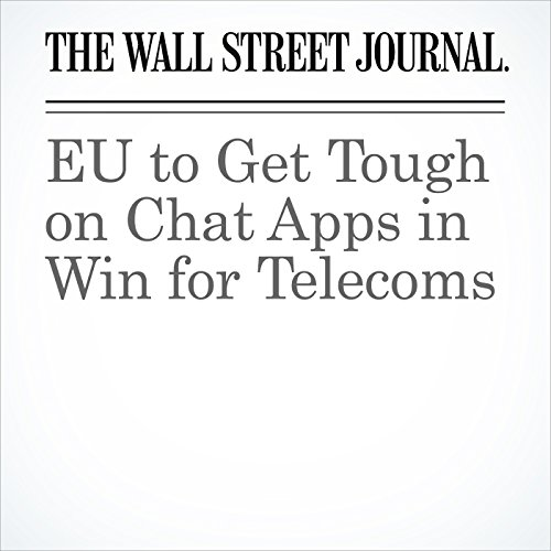 EU to Get Tough on Chat Apps in Win for Telecoms cover art