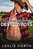 Die unerwartete Familie des Cowboys (Thorne Ranch Brüder 1)
