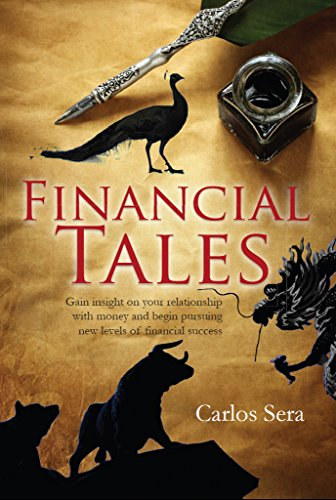 Financial Tales: Proven Financial Planning and Investing Secrets to Build Wealth, Maximize Retirement Savings and Secure Your Family's Future by [Carlos Sera]