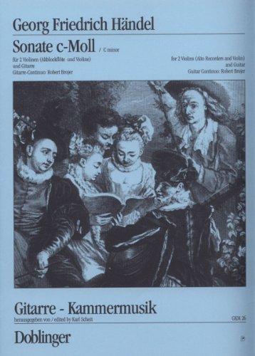 Händel, Georg Friedrich: Sonate c-Moll : für 2 Violinen und Gitarre
