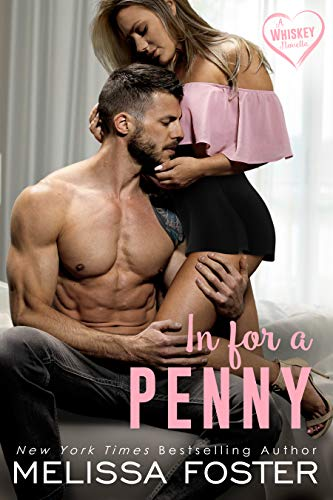 In for a Penny (The Whiskeys: Dark Knights at Peaceful Harbor Book 8)