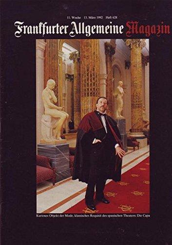Frankfurter Allgemeine Magazin Nr. 628/1992 13.03.1992 Kurioses Objekt der Mode, klassisches Requisit des spanischen Theaters: Die Capa