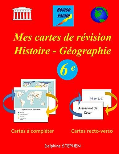 Mes cartes de révision Histoire - Géographie 6e
