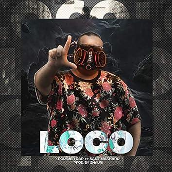 Loco (feat. Sant Masharu & Ghauri)