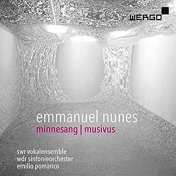 Emmanuel Nunes: Minnesang   Musivus