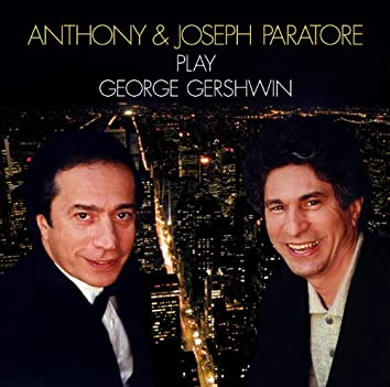 Anthony & Joseph Paratore Play Gershwin