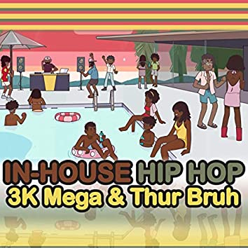 In-House Hip Hop
