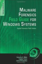Malware Forensics Field Guide for Windows Systems: Digital Forensics Field Guides by Cameron H. Malin (June 27,2012)