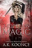 Hopeless Magic (The Hopeless Series Book 1)