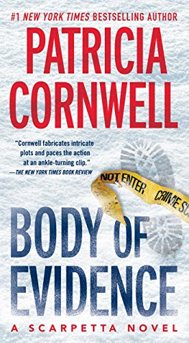 Compare Textbook Prices for Body of Evidence: Scarpetta 2 2 Kay Scarpetta Reprint Edition ISBN 9781439135716 by Cornwell, Patricia