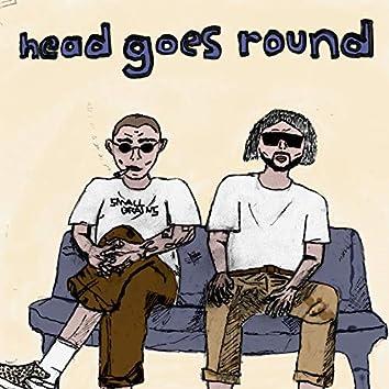 Head Goes Round