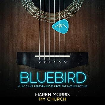 My Church (Live from the Bluebird Café)