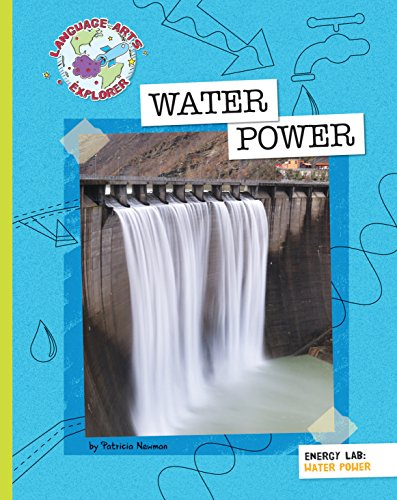 Water Power (Explorer Library: Language Arts Explorer)