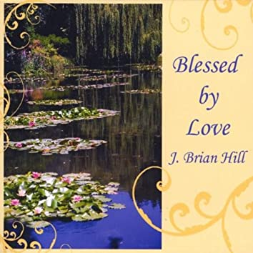 Blessed By Love