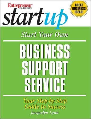 Start Your Own Business Support Service: Your Step-By-Step Guide to Success