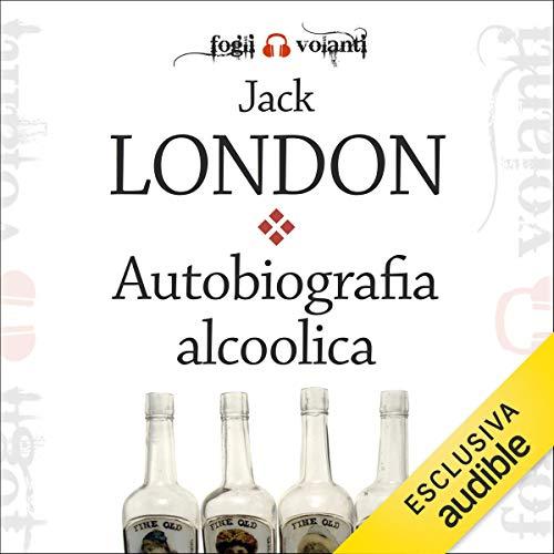 Autobiografia alcoolica copertina