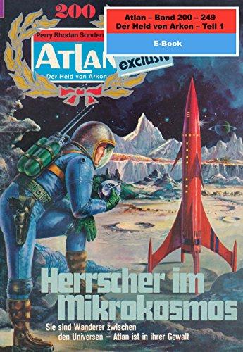 Atlan-Paket 5: Der Held von Arkon (Teil 1): Atlan Heftromane 200 bis 249 (Atlan classics Paket)