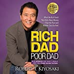 Rich Dad Poor Dad: 20th Anniversary Edition     What the Rich Teach Their Kids About Money That the Poor and Middle Class Do Not!              Written by:                                                                                                                                 Robert T. Kiyosaki                               Narrated by:                                                                                                                                 Tom Parks                      Length: 8 hrs and 22 mins     15 ratings     Overall 4.8