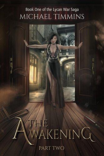 The Awakening: Part Two (The Lycan War Saga Book 2)