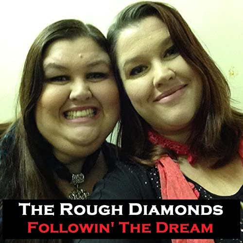 The Rough Diamonds